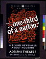 "Federal Theatre presents ""... one-third of a nation"" LCCN95509661.jpg"