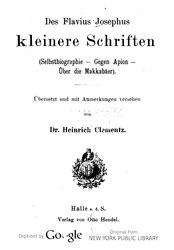 Des Flavius Josephus kleinere Schriften