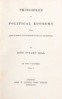 John Stuart Mill, Principles of Political Economy with some of their Applications to Social Philosophy, London, 1848.jpg