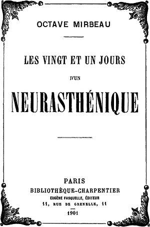 Les Vingt et un Jours d'un neurasthénique - Image: Mirbeau 21Days Neurasthenic