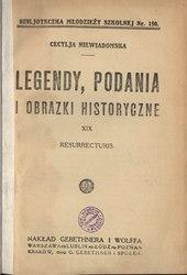 Cecylia Niewiadomska: Legendy, podania i obrazki historyczne
