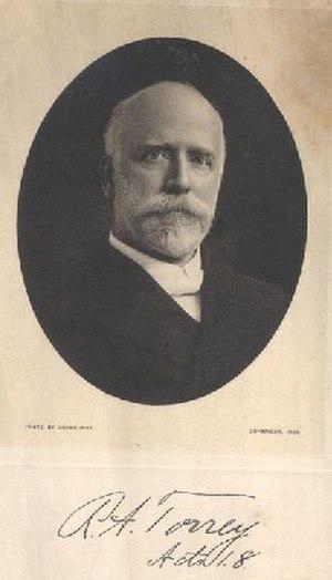R. A. Torrey - Evangelist, pastor, and writer