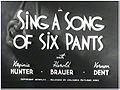 SingSongSixPantsTITLE.jpg