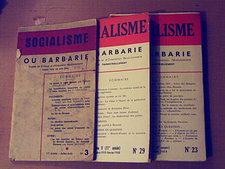 Socialisme ou Barbarie French-based radical libertarian socialist group of the post-World War II period
