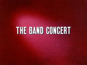 The Band Concert - Title Card