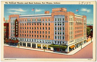 Embassy Theatre (Fort Wayne) - A postcard depicting the Emboyd and Indiana Hotel, circa 1930–1945.