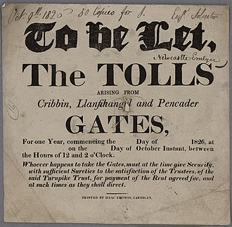 Turnpike trusts - Image: To Be Let The Tolls Cribbin, Llanfihangel and Pencader Gates 1826