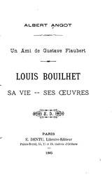 Albert Angot: Louis Bouilhet