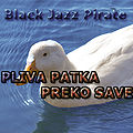 Black Jazz Pirate - Pliva patka preko Save.jpg