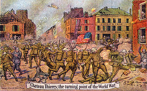 Battle of Château-Thierry (1918) - Image: Chateau Thierry Turning Point World War Card