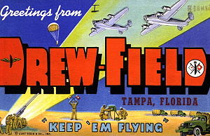 Tampa International Airport - World War II postcard from Drew Army Airfield