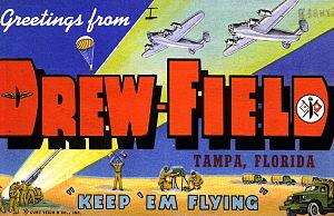 Drew Field - World War II postcard from Drew Field