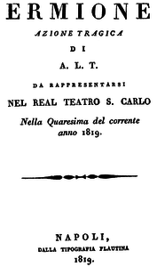 Gioachino Rossini - Ermione - titlepage of the libretto - Naples 1819.png