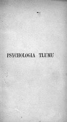 Gustave Le Bon: Psychologia tłumu