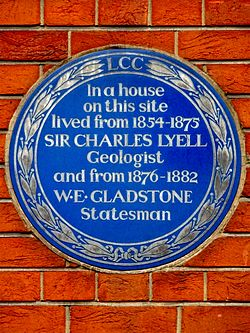 In a house on this site lived from 1854 1875 sir charles lyell geologist and from 1876 1882 w.e. gladstone statesman