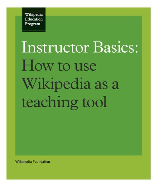 Arquivo:Instructor Basics How to Use Wikipedia as a Teaching Tool.pdf