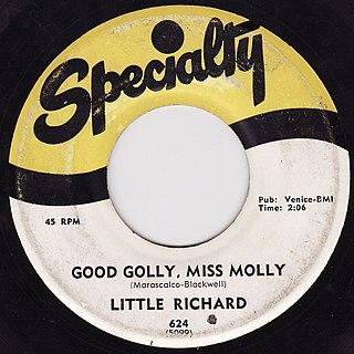 Good Golly, Miss Molly 1958 single by Little Richard