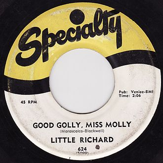 "Little Richard - ""Good Golly, Miss Molly"", 45 rpm recording on Specialty Records"