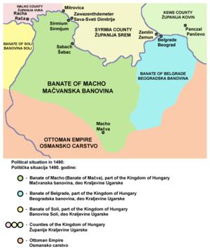 Banate of Macsó - The Banate of Macsó in 1490