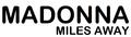 Madonna - Miles Away Logo.png