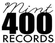 Mint 400 Records logo 2014.PNG