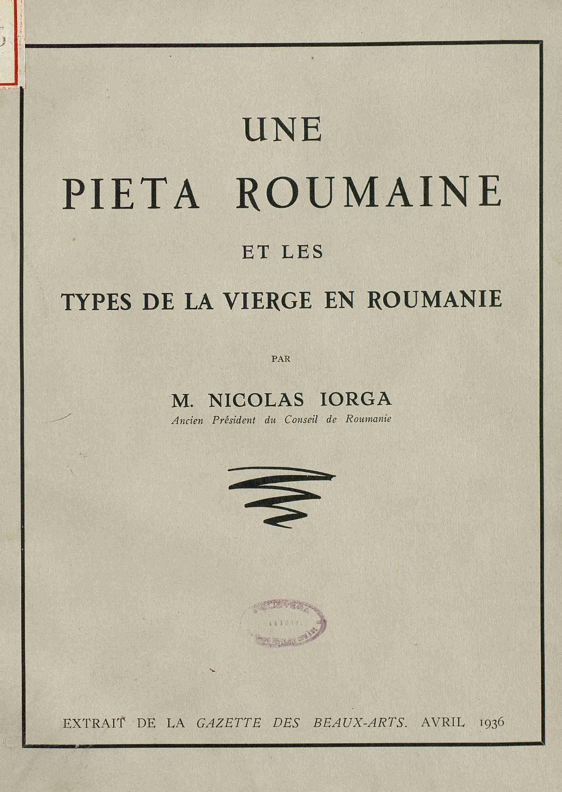 Filenicolae Iorga Une Pieta Roumaine Et Les Types De La