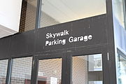 Original Skywalk Entrance Sign