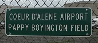 Pappy Boyington - Sign on the perimeter fence of the Coeur D'Alene (Idaho) Airport