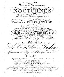Cover of Plantade's Trois Nouveaux Nocturnes. The words are by his son Charles-François Plantade. Published c. 1820, the work is dedicated to their friend Louis-Emmanuel Jadin. (Source: Wikimedia)