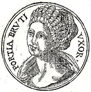 Porcia (wife of Brutus) - Porcia from Guillaume Rouillé's Promptuarii Iconum Insigniorum .
