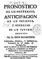 Pronostico de lo preterito anticipacion de lo presente y regresso de lo futuro 1738.jpg
