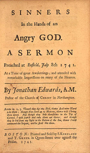 Jonathan Edwards (theologian) - Image: Sinners in the Hands of an Angry God by Jonathan Edwards 1741