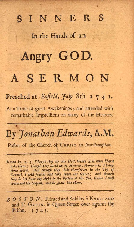 Sinners in the Hands of an Angry God by Jonathan Edwards 1741