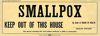 Smallpox quarantine order, California, c. 1910 Smallpox keep out of this house..JPG