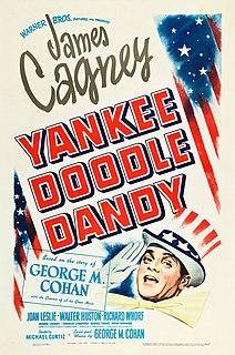 <i>Yankee Doodle Dandy</i> 1942 film by Michael Curtiz