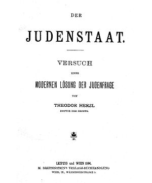 Homeland for the Jewish people - The book Der Judenstaat (The Jewish State, 1896) by Theodor Herzl