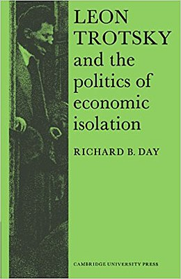 Day - Leon Trotsky and the politics of economic isolation (2004).jpg