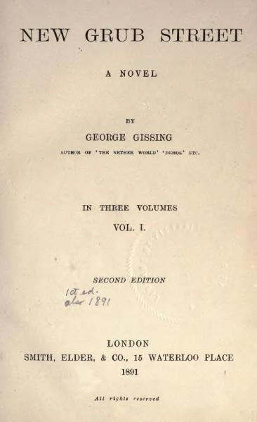 Gissing - New Grub Street, vol. I, 1891