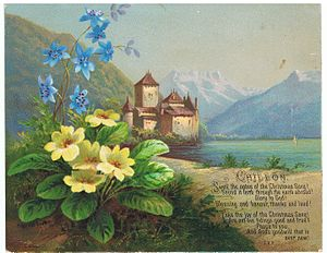 Chillon Castle - Chromolithograph of Chillon by Helga von Cramm with a Havergal prayer, hymn or poem, c. 1878.