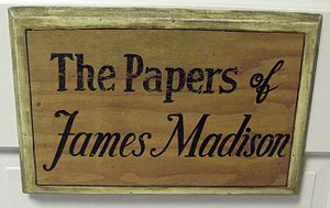 The Papers of James Madison - The Papers of James Madison, at the University of Virginia