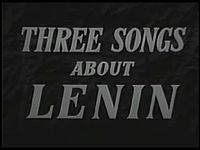 Dosya:Three Songs about Lenin (1934).webm