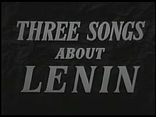 Fichier:Three Songs about Lenin (1934).webm