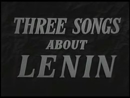 File:Three Songs about Lenin (1934).webm