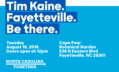 Tim Kaine. Fayetteville. Be there.png