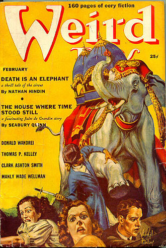"Robert Bloch - Bloch's ""Death is an Elephant"", the cover story of the February 1939 Weird Tales, appeared under his ""Nathan Hindin"" pen name"