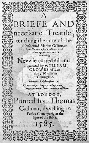William Clowes (surgeon) - A briefe and necessary treatise by William Clowes.
