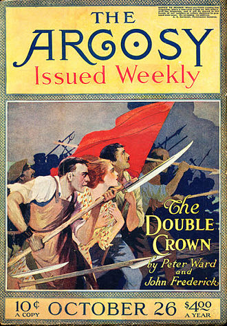 Max Brand - Faust's novel The Double Crown carried two of Faust's pen names when it was serialized in The Argosy in 1918