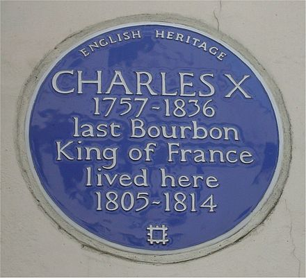 A Blue plaque at 72 South Audley Street, Mayfair, London, his home between 1805 and 1814 Blue Plaque Charles X of France.jpg