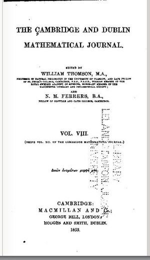 The Quarterly Journal of Pure and Applied Mathematics - Cambridge and Dublin Mathematical Journal, 1853.