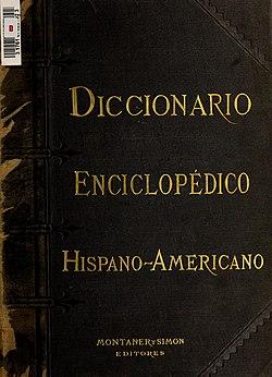 Diccionario enciclopédico hispano-americano de literatura, ciencias y artes (1887).jpg